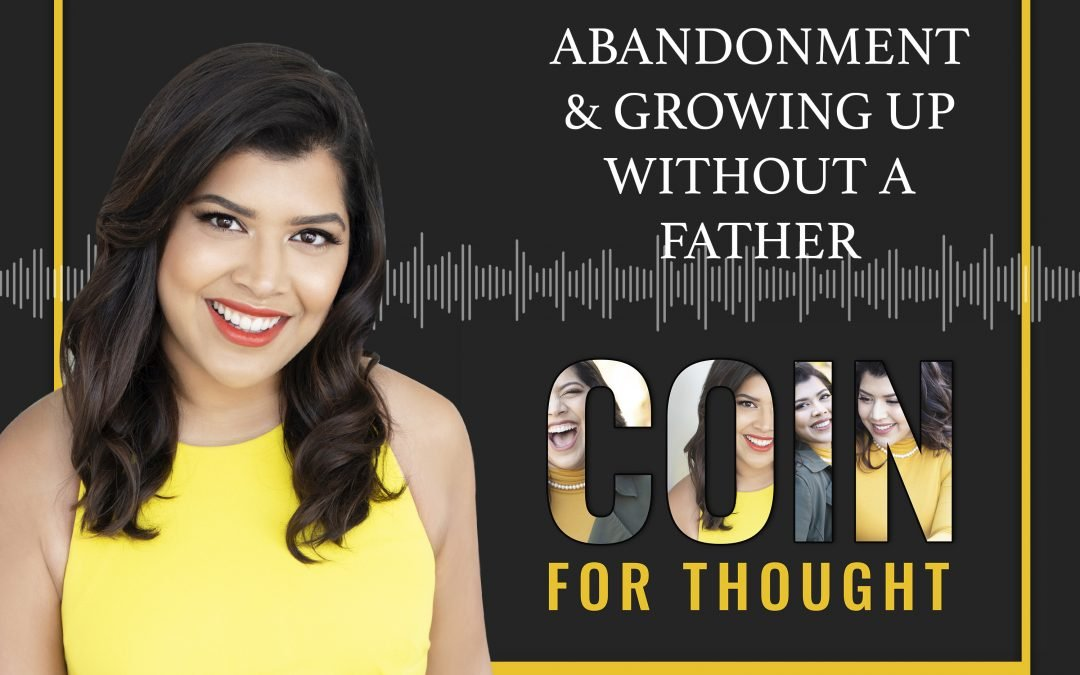 Abandonment & Growing Up Without a Father